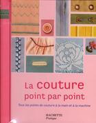 Couverture du livre « La couture point par point » de Lorna Knight aux éditions Hachette Pratique