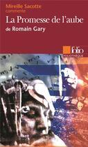Couverture du livre « La promesse de l'aube de romain gary » de Mireille Sacotte aux éditions Gallimard