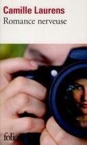Couverture du livre « Romance nerveuse » de Camille Laurens aux éditions Gallimard