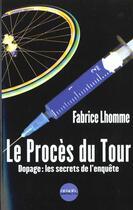 Couverture du livre « Le proces du tour » de Fabrice Lhomme aux éditions Denoel