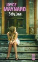 Couverture du livre « Baby love » de Joyce Maynard aux éditions 10/18