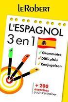 Couverture du livre « 3 EN 1 ; l'espagnol » de Collectif aux éditions Le Robert