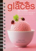 Couverture du livre « Fou de glaces » de Anna Prandoni et Fabio Asti aux éditions De Vecchi