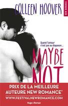 Couverture du livre « Maybe not » de Colleen Hoover aux éditions Hugo