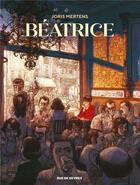 Couverture du livre « Béatrice » de Joris Mertens aux éditions Rue De Sevres