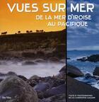 Couverture du livre « Vues sur mer ; de la mer d'Iroise au Pacifique » de Luc-Christ. Guillerm aux éditions Du May