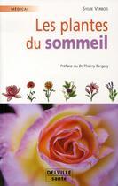Couverture du livre « Les plantes du sommeil » de Sylvie Verbois aux éditions Delville