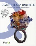 Couverture du livre « Jewelry design handbook ; le design des bijoux ; schmuckdesign ; juweelontwerp » de Marta Serrats aux éditions Tectum