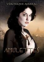 Couverture du livre « Amulettes » de Veronique Ajarrag aux éditions Chat Noir