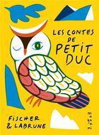 Couverture du livre « Les contes de Petit Duc » de Jean-Baptiste Labrune et Jeremie Fischer aux éditions Magnani