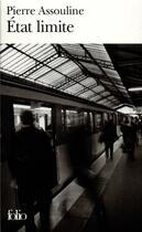 Couverture du livre « État limite » de Pierre Assouline aux éditions Gallimard