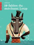 Couverture du livre « 19 fables du méchant loup » de Jean Muzi aux éditions Pere Castor