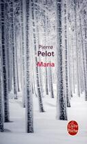Couverture du livre « Maria » de Pierre Pelot aux éditions Lgf