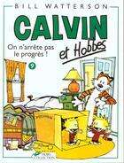 Couverture du livre « Calvin et Hobbes T.9 ; on n'arrête pas le progrès ! » de Bill Watterson aux éditions Hors Collection
