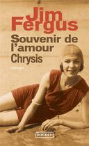 Couverture du livre « Souvenir de l'amour ; chrysis » de Jim Fergus aux éditions Pocket