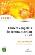 Couverture du livre « Cahiers Congolais (Vol Xii) De Communication » de Collectif aux éditions L'harmattan