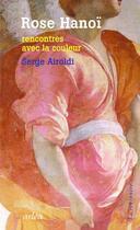 Couverture du livre « Rose Hanoï » de Serge Airoldi aux éditions Arlea
