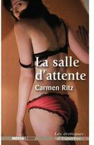 Couverture du livre « Erotique d'esparbec 26 la salle d'attente » de Ritz-C aux éditions Media 1000