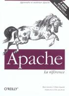 Couverture du livre « O'reilly apache la reference (3e édition) » de Laurie aux éditions O Reilly France