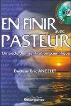 Couverture du livre « Pour en finir avec pasteur » de Eric Ancelet aux éditions Pietteur Marco