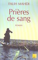 Couverture du livre « Prieres De Sang » de Falih Mahdi aux éditions Editions De L'aube