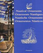 Couverture du livre « Nautical Ornaments ; Ornements Nautiques ; Nautische Ornamente ; Ornamentos Nauticos » de William Wheeler aux éditions Aventurine