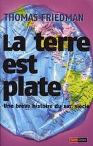 Couverture du livre « La terre est plate ; une brève histoire du xxi siècle » de Thomas L. Friedman aux éditions Saint Simon