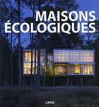 Couverture du livre « Maisons écologiques » de Krauel/Kottas aux éditions Links