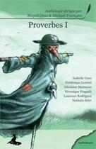 Couverture du livre « Proverbes t.1 » de Magali Duez aux éditions Griffe D'encre