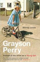 Couverture du livre « Grayson Perry » de Jones Wendy aux éditions Random House Digital