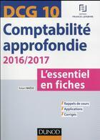 Couverture du livre « DCG 10 ; comptabilité approfondie (édition 2016/2017) » de Robert Maeso aux éditions Dunod