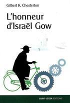 Couverture du livre « L'honneur d'Israel Gow » de Gilbert Keith Chesterton aux éditions Saint-leger