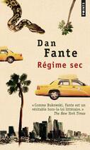 Couverture du livre « Régime sec » de Dan Fante aux éditions Points