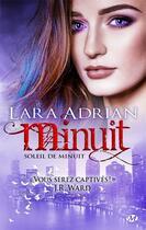 Couverture du livre « Minuit ; soleil de minuit » de Lara Adrian aux éditions Milady