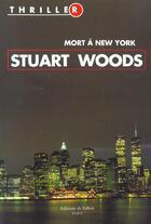 Couverture du livre « Mort A New York » de Stuart Woods aux éditions Fallois