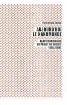 Couverture du livre « Aujourd'hui le nanomonde » de Collectif aux éditions L'echappee