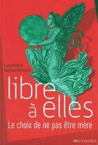 Couverture du livre « Libre à elles » de Laurence Santantonios aux éditions Mauconduit