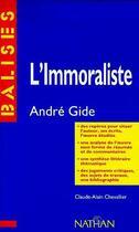 Couverture du livre « L'immoraliste » de Andre Gide et Claude-Alain Chevallier aux éditions Nathan