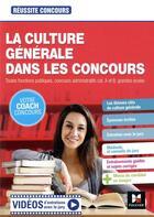 Couverture du livre « Réussite concours ; la culture générale dans les concours » de Christine Drapp et Marianne Fougere aux éditions Foucher