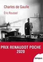 Couverture du livre « Charles de Gaulle » de Eric Roussel aux éditions Tempus/perrin