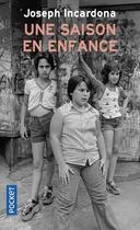 Couverture du livre « Une saison en enfance » de Joseph Incardona aux éditions Pocket