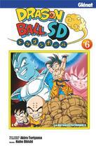 Couverture du livre « Dragon Ball SD T.6 ; la bataille fatidique !! » de Akira Toriyama et Naho Ohishi aux éditions Glenat