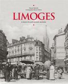 Couverture du livre « Limoges à travers la carte postale ancienne » de Bruno Dubois et Patrick Babielle aux éditions Herve Chopin