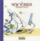 Couverture du livre « New yorker internet & co » de Robert Mankoff aux éditions Maxima Laurent Du Mesnil