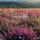 Couverture du livre « Agenda Cévennes 2012 » de Jean Du Boisberranger aux éditions Alcide