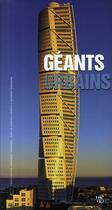 Couverture du livre « Géants urbains » de Antonino Terranova et Gianpaola Spirito aux éditions White Star