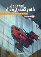 Couverture du livre « Journal d'un AssaSynth T.4 ; stratégie de sortie » de Martha Wells aux éditions L'atalante