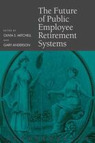 Couverture du livre « The Future of Public Employee Retirement Systems » de Gary Anderson aux éditions Oup Oxford