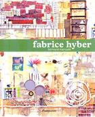Couverture du livre « Fabrice Hyber » de Bernard Marcade aux éditions Flammarion