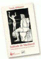 Couverture du livre « Solitude de Machiavel » de Louis Althusser aux éditions Puf